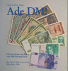 1999 KLOSE Ade DM! Die Geschichte der Mark von 1945 bis zum Euro   8.54 £ 10,00 EUR  +  8.54 £ shipping