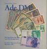 1999 KLOSE Ade DM! Die Geschichte der Mark von 1945 bis zum Euro   8.93 £ 10,00 EUR  +  8.93 £ shipping